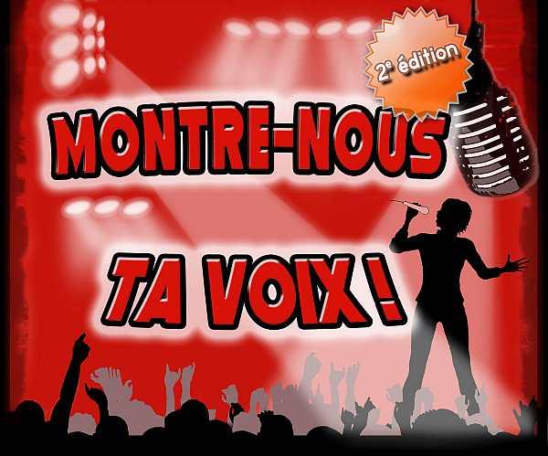 CONCOURS MONTRE-NOUS TA VOIX!